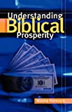 img - for Understanding Biblical Prosperity book / textbook / text book