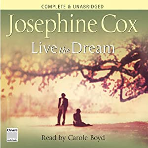 Live the Dream | [Josephine Cox]