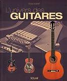 echange, troc Christian Seguret - L'Univers des guitares