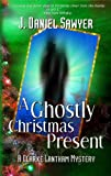 img - for A Ghostly Christmas Present (The Clarke Lantham Mysteries) book / textbook / text book