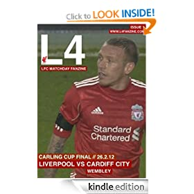L4 Liverpool FC Fanzine: Carling Cup Final 2012