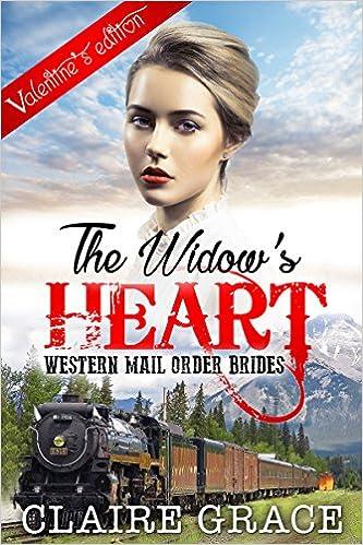 ROMANCE: Mail Order Bride: The Widow's Heart (Clean Inspirational Contemporary Christian Romance Fiction) (Inspirational Cowboy Short Stories)