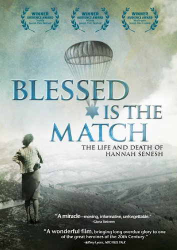 Cover art for  Blessed Is the Match: The Life and Death of Hannah Senesh