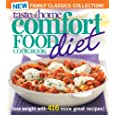 Taste of Home Comfort Food Diet Cookbook: New Family Classic s Collection: Lose Weight with 416 More Great Recipes!