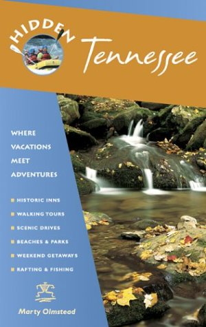 Hidden Tennessee: Including Nashville, Memphis And The Great Smoky Mountains front-554002