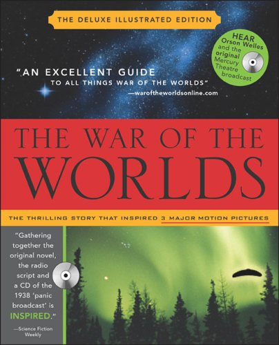 The War of the Worlds With Audio CD: Mars' Invasion of Earth, Inciting Panic and Inspiring Terror from H.G. Wells to Orson Welles and Beyond, Inc. Sourcebooks, Ray Bradbury, Ben Bova