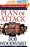 Plan of Attack:  The Definitive Account of the Decision to Invade Iraq