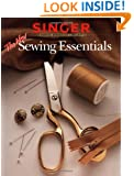 The New Sewing Essentials (Singer Sewing Reference Library)