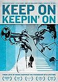 Keep on Keepin' On DVD