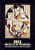 img - for 1912: The Break-Up of Tradition book / textbook / text book