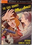 The Case Against Mrs. Ames: A mystery novel