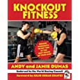 Knockout Fitness: Boxing Workouts to Get You in the Best Shape of Your Life
