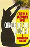 Cat in a Leopard Spot: A Midnight Louie Mystery (Midnight Louie Mysteries) (031285370X) by Douglas, Carole Nelson