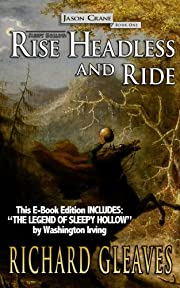 SLEEPY HOLLOW: Rise Headless and Ride (Jason Crane)