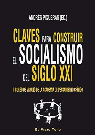 Amazon.com: Claves para construir el socialismo del Siglo XXI. II