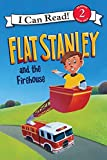 Flat Stanley and the Firehouse (I Can Read Book 2) (0061430099) by Brown, Jeff