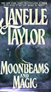 Moonbeams and Magic