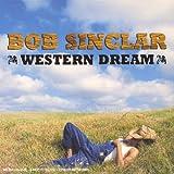 echange, troc Bob Sinclar - Western Dream