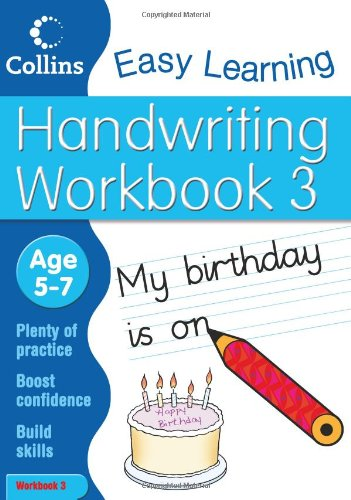 Handwriting Workbook 3: Age 5-7 (Collins Easy Learning Age 5-7)