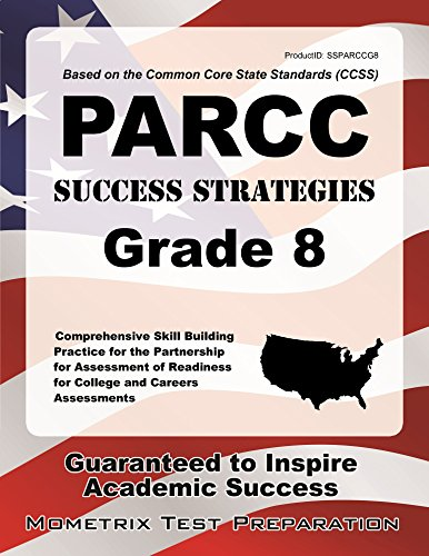 PARCC Success Strategies Grade 8 Study Guide: PARCC Test Review for the Partnership for Assessment of Readiness for Coll