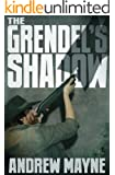 The Grendel's Shadow