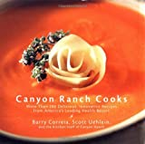 img - for Canyon Ranch Cooks: More Than 200 Delicious, Innovative Recipes from America's Leading Health Resort book / textbook / text book