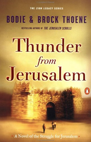 Image for Thunder from Jerusalem: A Novel of the Struggle for Jerusalem (Thoene, Bodie, Zion Legacy, Bk. 2.)