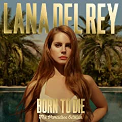 Born To Die - The Paradise Edition (inkl. 6 Bonustracks exklusiv bei Amazon.de)