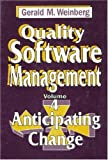 Quality Software Management: Anticipating Change (0932633323) by Gerald M. Weinberg