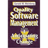 Quality Software Management: Anticipating Change ~ Gerald M. Weinberg