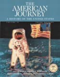 The American Journey, Vol. 2, Third Edition (013182550X) by Goldfield, David