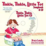 TINKLE, TINKLE, LITTLE TOT: THE TOILET TRAINING SONGBOOK & CD [WITH SONGS TO MAKE TOILET TRAINING FUN] by Lansky, Bruce ( Author ) on Sep-01-2006[ Hardcover ] (0881664928) by Lansky, Bruce