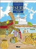 echange, troc G. Bouchard - Histoire de l'Isère en BD, tome 1 : La préhistoire