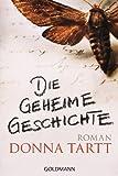 Image of Die geheime Geschichte: Roman (German Edition)