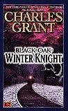 Black Oak 03 Winter Knight