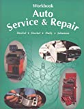 Auto Service and Repair (Workbook) (1566371457) by Stockel, Martin W.