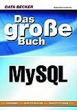 Das große Buch MySQL. (3815822165) by Barth, Markus