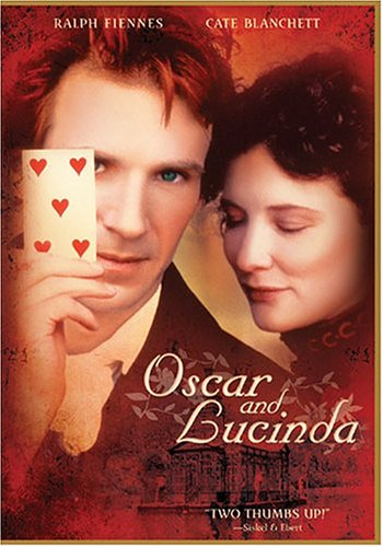 Oscar and Lucinda / Оскар и Люсинда (1997)