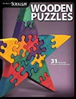 Wooden Puzzles: 31 Favorite Projects & Patterns