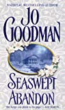 Seaswept Abandon (Zebra Historical Romance) (0821767097) by Goodman, Jo