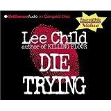 Die Trying (3 Cds) Abridged Ed.