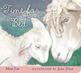 Time for Bed padded board book (0547408560) by Fox, Mem