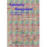"Laboratory Management Laboratory Management Laboratory Management: Principles and Processes Principles and Processes Principles and Processesvon ""Denise M. Harmening"""