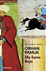 Me llamo Rojo par Orhan Pamuk