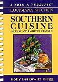 A Trim & Terrific Louisiana Kitchen: Southern Favorites