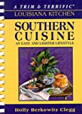A Trim & Terrific Louisiana Kitchen: Southern Favorites