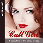 Call Girl: A Collection of Five Erotic Stories | Cathryn Cooper (editor)