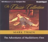 The Adventures of Huckleberry Finn (The Classic Collection)