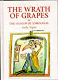The Wrath of Grapes, or the Hangover Com...