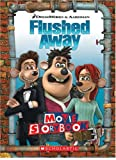 Flushed Away: Movie Storybook (0439900794) by Sarah Durkee